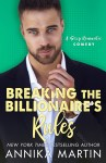 EXCLUSIVE EXCERPT: Breaking the Billionaire's Rules by Annika Martin
