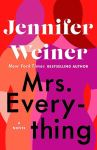 EXCLUSIVE EXCERPT + GIVEAWAY: Mrs. Everything by Jennifer Weiner