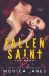 COVER REVEAL: Fallen Saint by Monica James