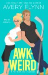 COVER REVEAL: Awk-Weird by Avery Flynn