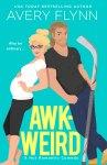 COVER REVEAL: Awk-Weird by Avery Flynn