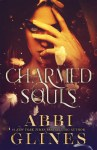 First-ever sneak peek of Abbi Glines' new Paranormal Romance, Charmed Souls