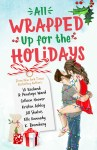 A surprise anthology of short stories to heat up the holidays!