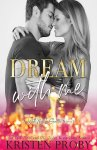 EXCLUSIVE EXCERPT: Dream With Me by Kristen Proby