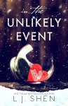 Exclusive sneak peek of L.J. Shen's upcoming Contemporary Romance, In the Unlikely Event