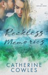 COVER REVEAL: Reckless Memories by Catherine Cowles