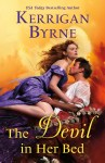 True love wears no disguise in the final book of Kerrigan Byrne's Devil You Know series, and we have the cover!