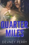 COVER REVEAL: Quarter Miles by Devney Perry