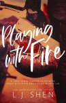 EXCLUSIVE EXCERPT: Playing With Fire by L.J. Shen