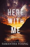 BOOK REVIEW: Here With Me by Samantha Young