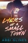 First-ever sneak peek of Abbi Glines' new Romance, Lyrics of a Small Town