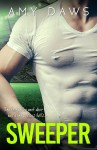 COVER REVEAL: Sweeper by Amy Daws