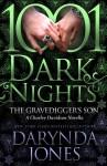 EXCLUSIVE EXCERPT: The Gravedigger's Son by Darynda Jones