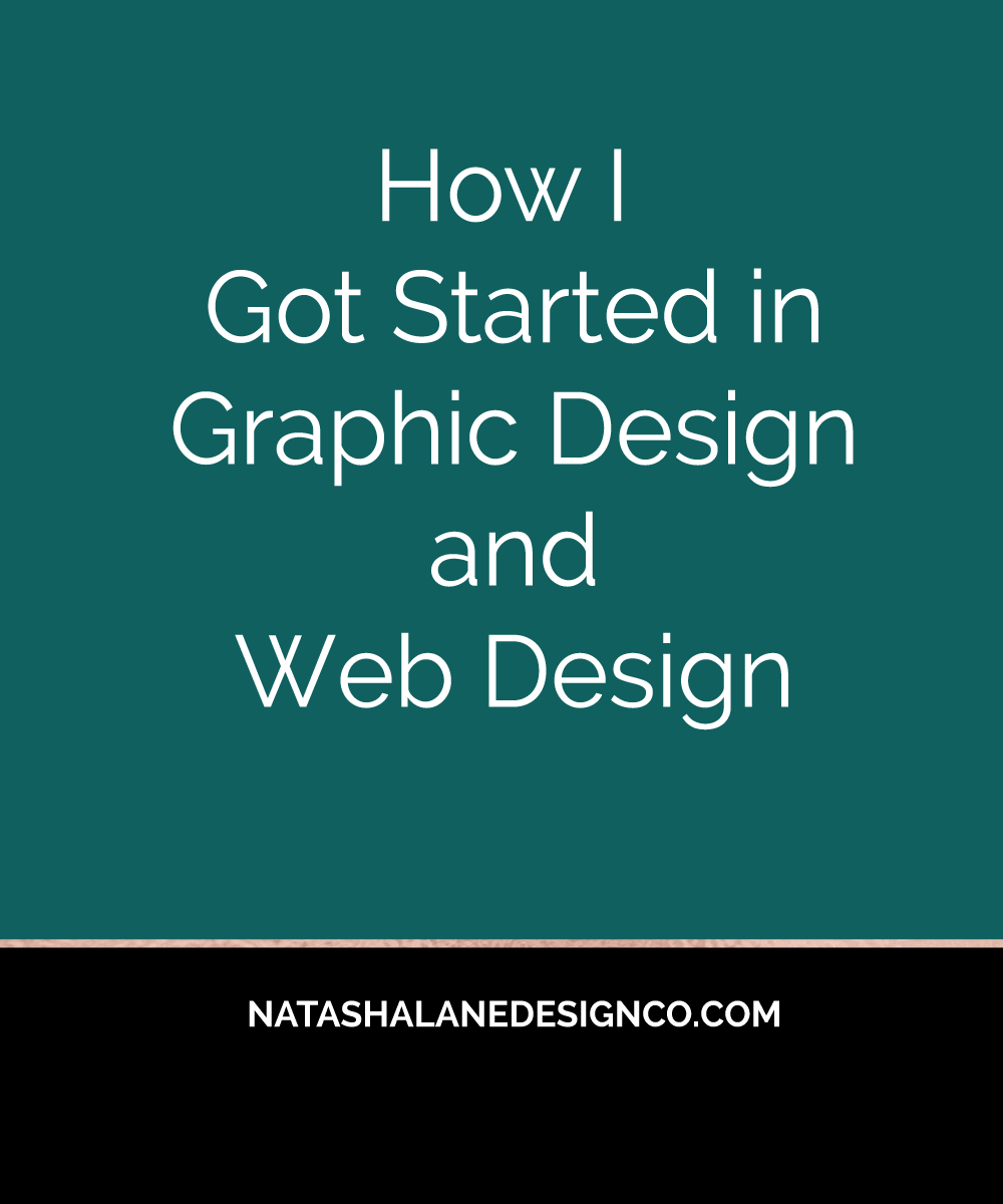 How I got Started in Graphic Design and Web Design