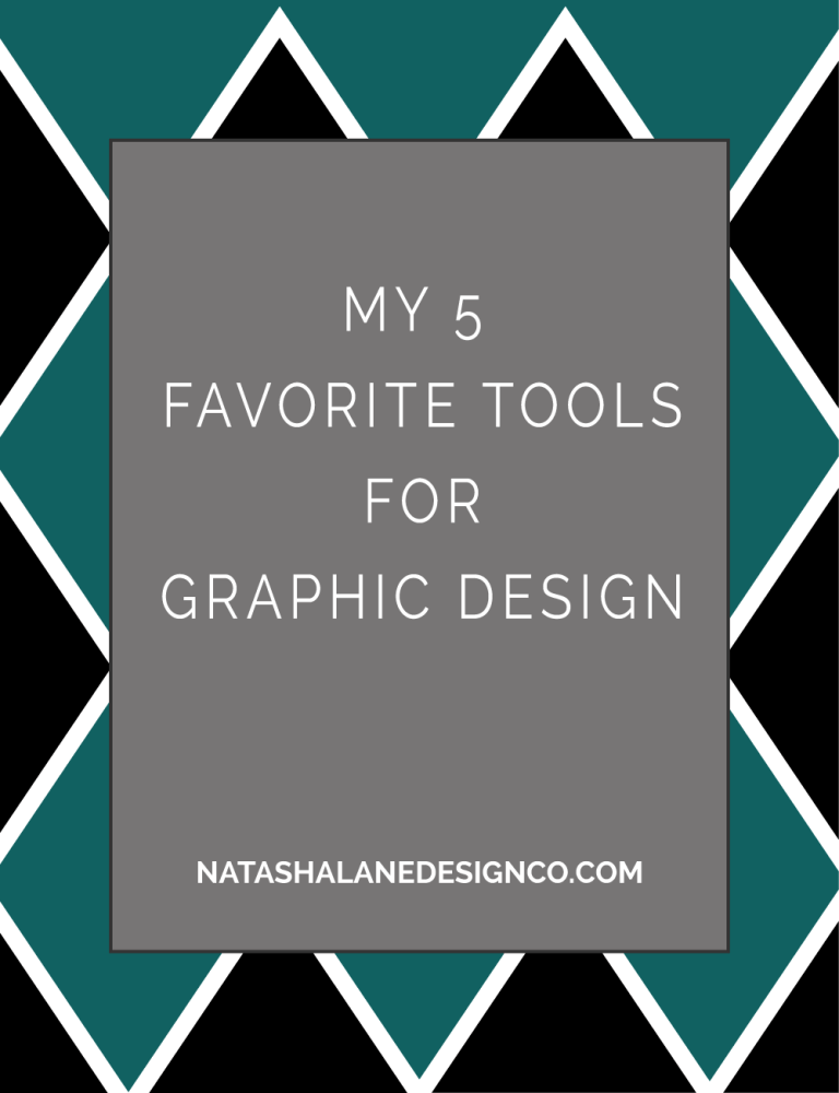 My 5 Favorite Tools for Graphic Design