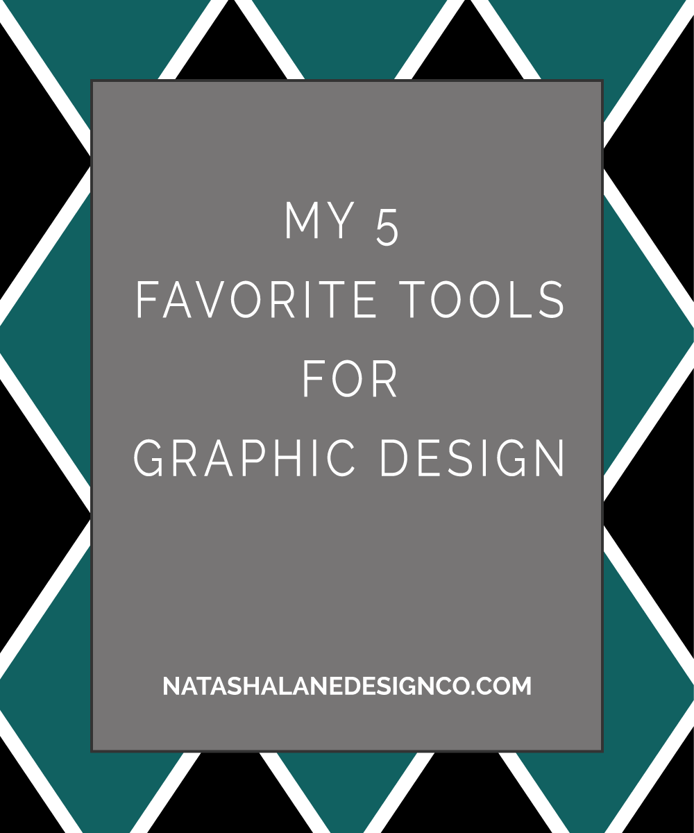 Title image for My 5 Favorite Tools for Graphic Design
