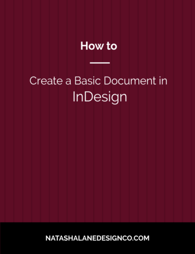 How to Create a Basic Document in InDesign