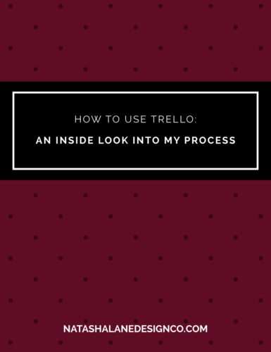 How to use Trello: An Inside Look in My Process