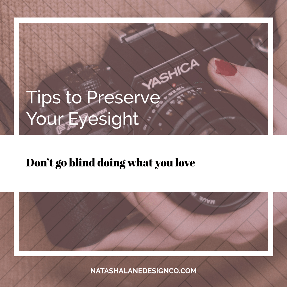 Tips to Preserve Your Eyesight