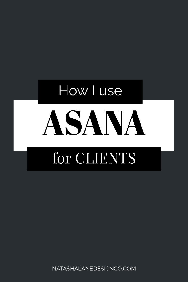 Asana for my client process