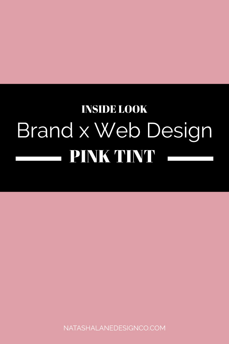 Brand x Web Design for Pink Tint