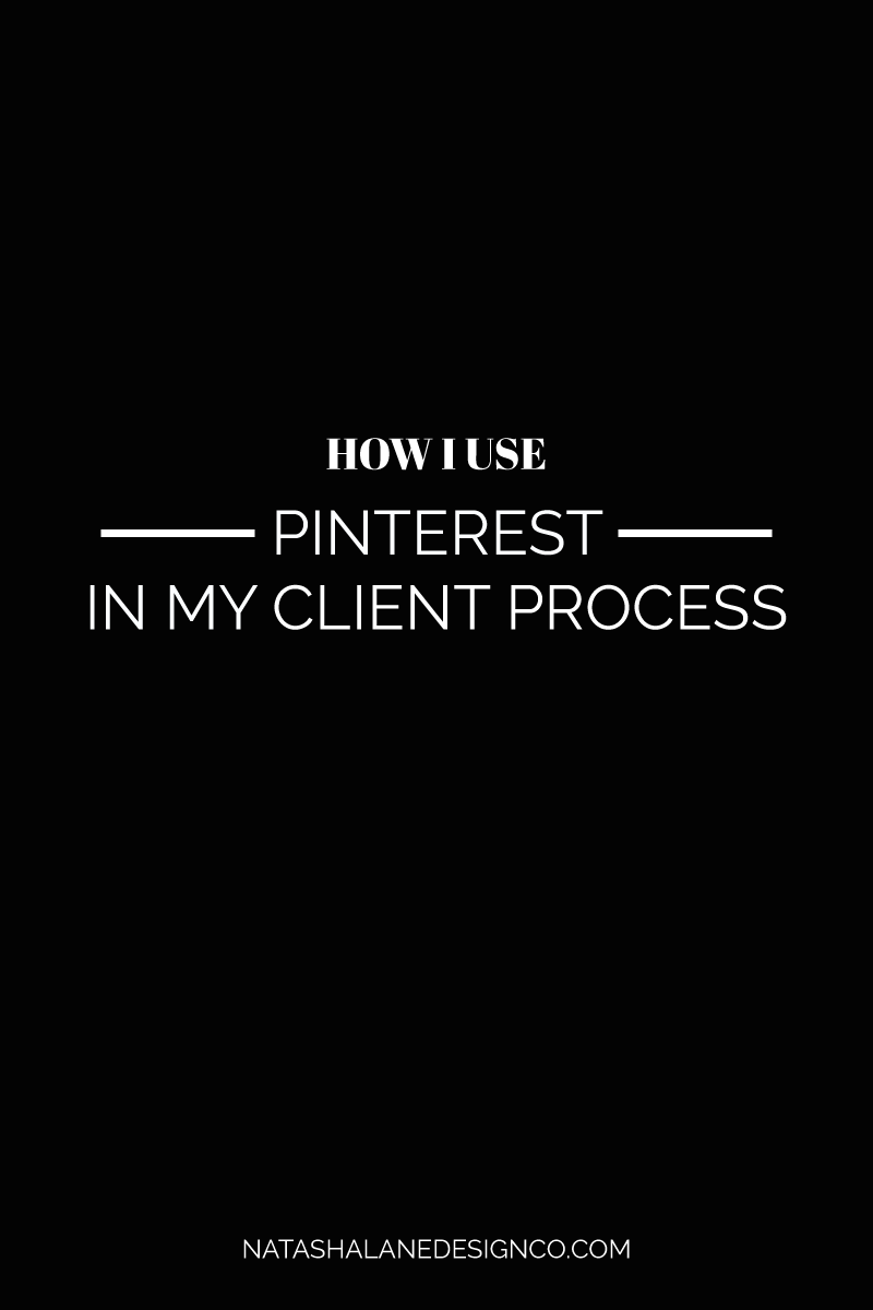 Pinterest for my client process