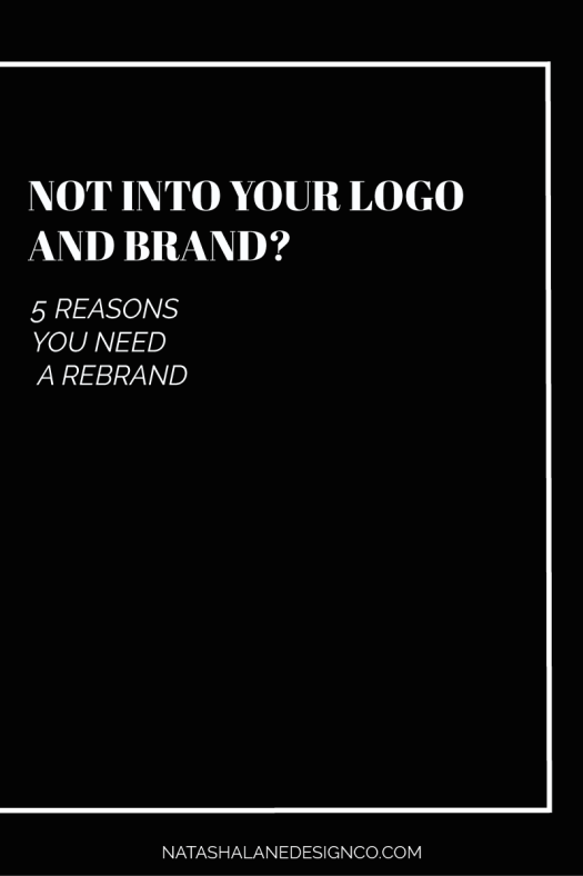 5 reasons you need a rebrand