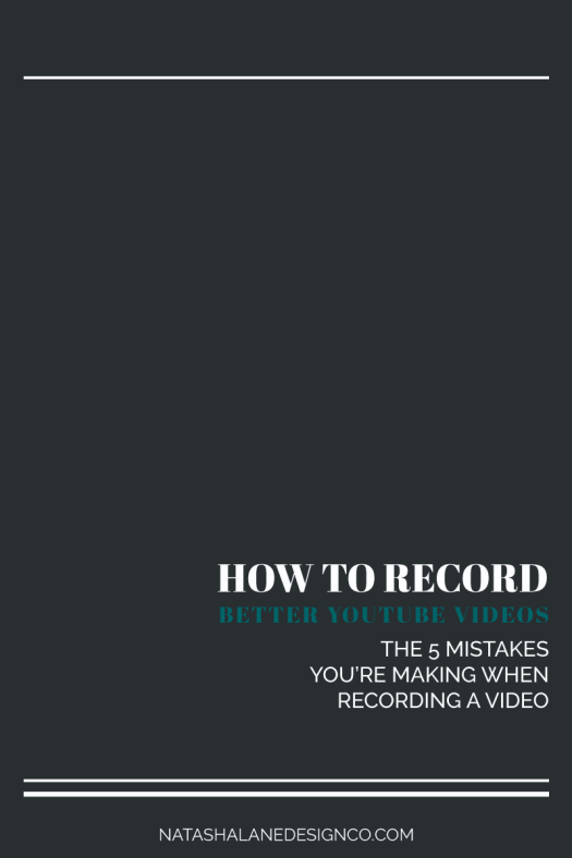How to record better YouTube videos