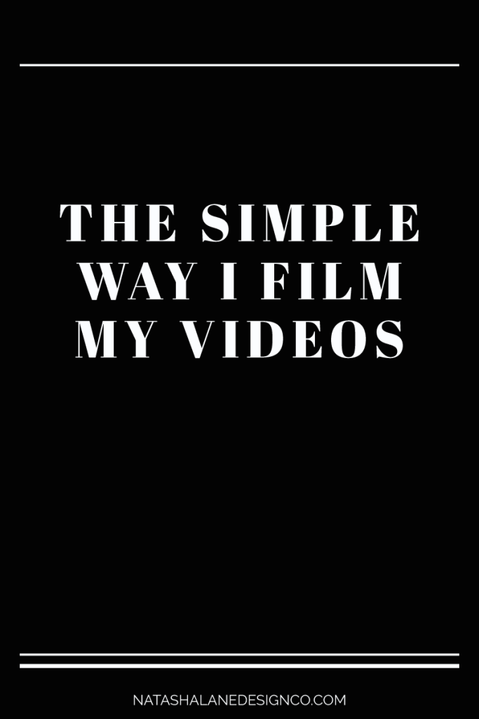The simple way I film my videos