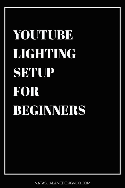 YouTube Lighting setup for beginners