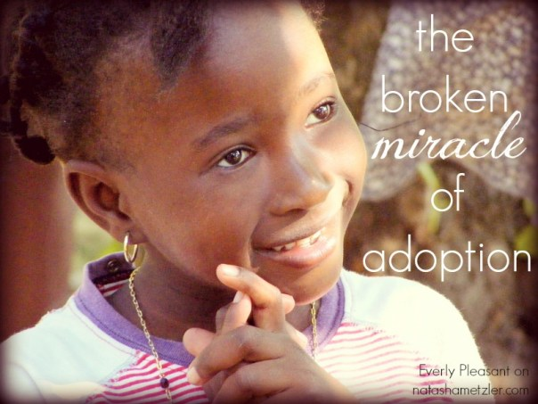 the broken miracle of adoption
