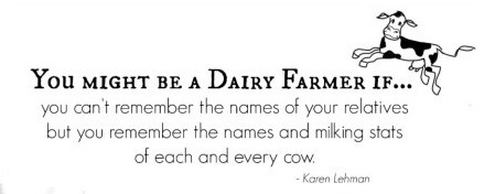 You might be a dairy farmer...