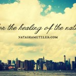 …for the healing of the nations.