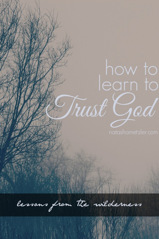how to learn to trust God