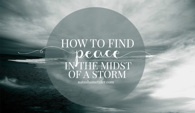 peace in the midst of a storm