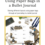 Bullet journal and paper bags