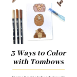 Coloring with Tombow Brush Pens