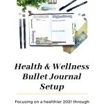 Health and Wellness Bullet Journal