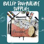 My Favourite Journaling Supplies