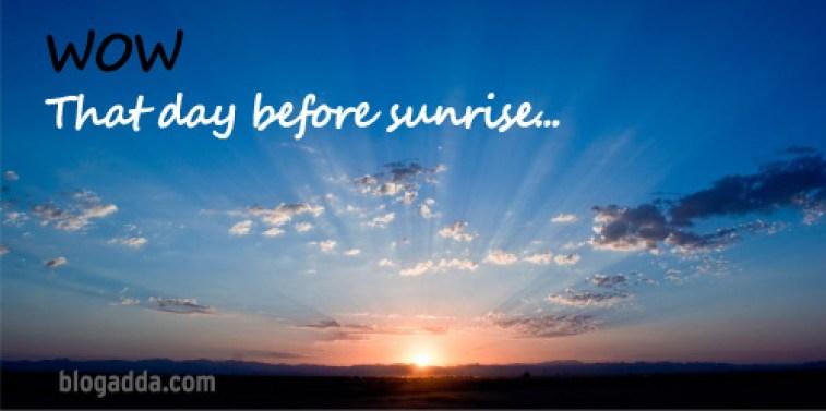 wow--blogadda-those-dark-days-before-sunrise-sunrise
