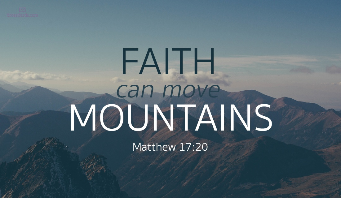 Faith Can Move Mountains: #MondayMusings