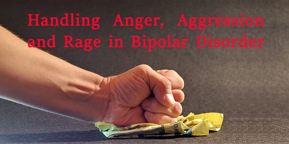 Anger, aggression and rage are linked to bipolar disorder for some. Learn how to handle anger in bipolar in this online masterclass (webinar).