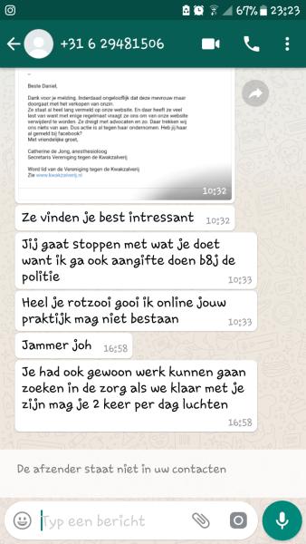 Dreigementen via Whatsapp via Vereniging kwakzalverij