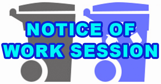 Notice of Work Session.png