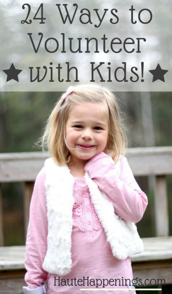 24 ways to volunteer with kids!