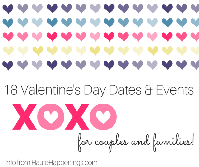 Terre Haute Valentine's Day ideas--for couples AND families!
