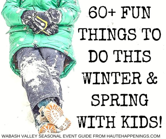 Winter and Spring Events in Terre Haute and the Wabash Valley