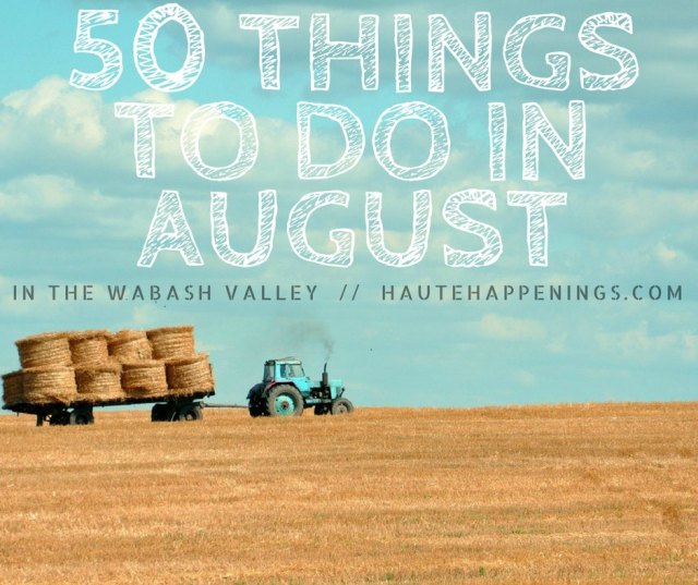 August event calendar for Terre Haute and the Wabash Valley