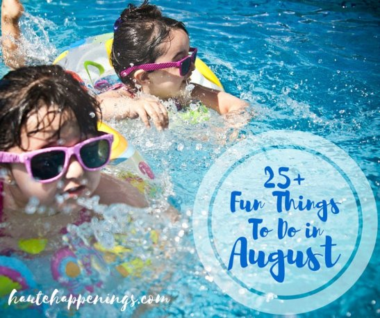 Fun Things to Do in August