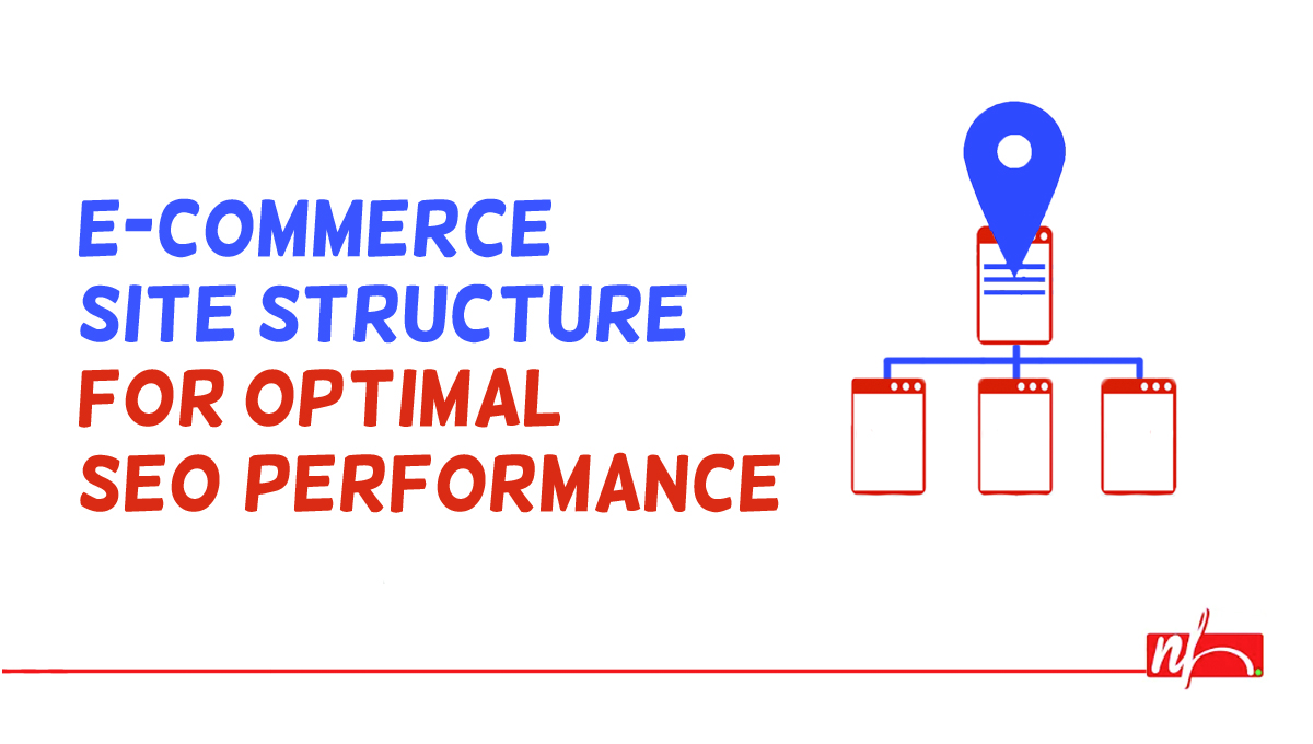 E-Commerce Site Structure Tips for Best SEO